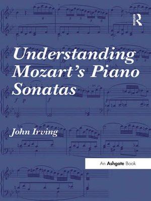 cover image of Understanding Mozart's Piano Sonatas