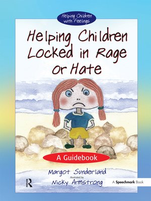 cover image of Helping Children Locked in Rage or Hate