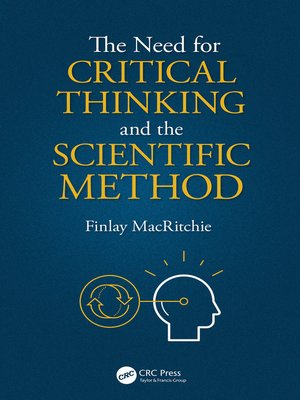 cover image of The Need for Critical Thinking and the Scientific Method