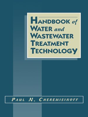 cover image of Handbook of Water and Wastewater Treatment Technology