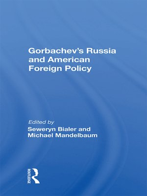 cover image of Gorbachev's Russia and American Foreign Policy