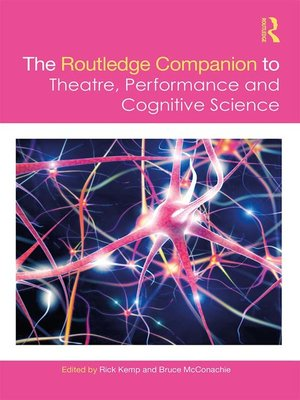 cover image of The Routledge Companion to Theatre, Performance and Cognitive Science