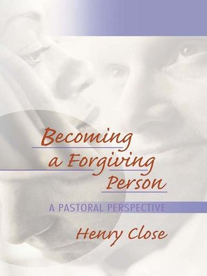 cover image of Becoming a Forgiving Person