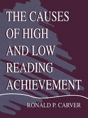 cover image of The Causes of High and Low Reading Achievement