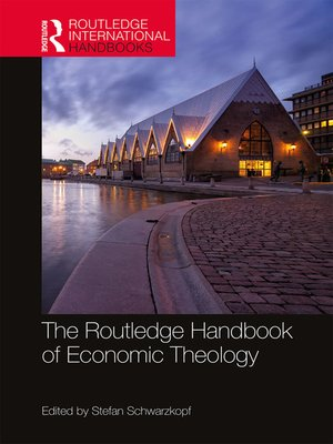 cover image of The Routledge Handbook of Economic Theology