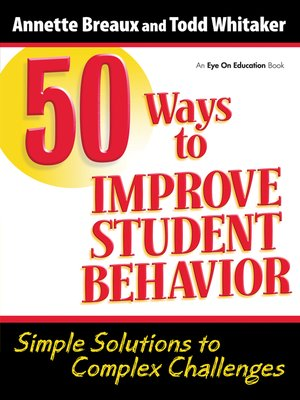 cover image of 50 Ways to Improve Student Behavior