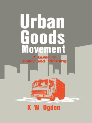 cover image of Urban Goods Movement