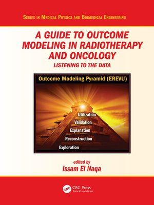 cover image of A Guide to Outcome Modeling In Radiotherapy and Oncology