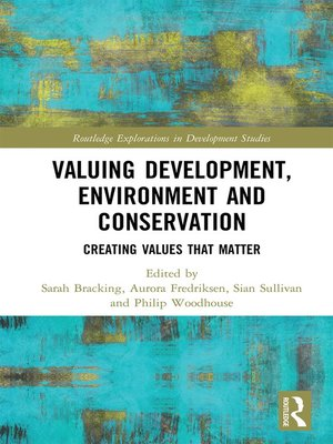 cover image of Valuing Development, Environment and Conservation