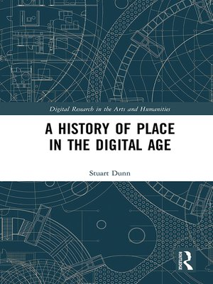 cover image of A History of Place in the Digital Age