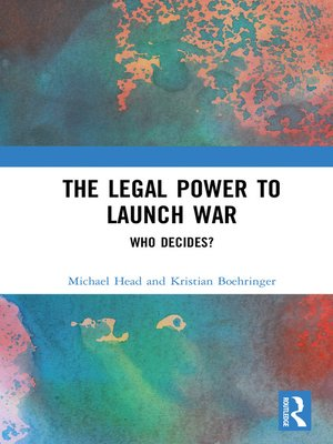 cover image of The Legal Power to Launch War
