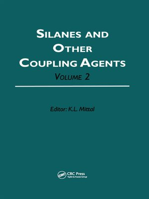 cover image of Silanes and Other Coupling Agents, Volume 2