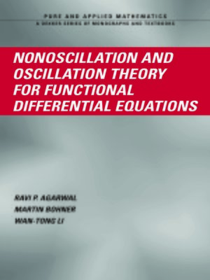 cover image of Nonoscillation and Oscillation Theory for Functional Differential Equations