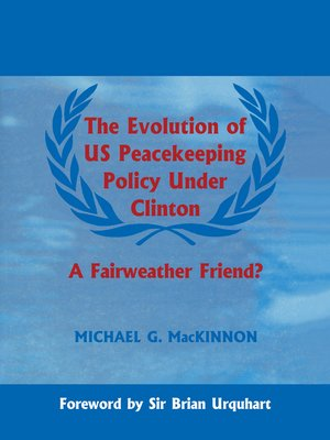 cover image of The Evolution of US Peacekeeping Policy Under Clinton