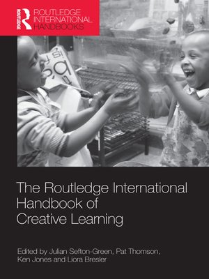 cover image of The Routledge International Handbook of Creative Learning