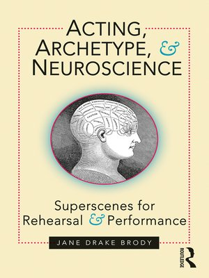 cover image of Acting, Archetype, and Neuroscience