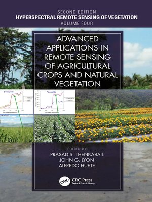 cover image of Advanced Applications in Remote Sensing of Agricultural Crops and Natural Vegetation