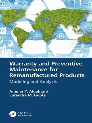 cover image of Warranty and Preventive Maintenance for Remanufactured Products