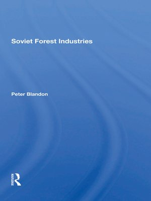 cover image of Soviet Forest Industries