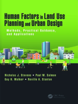 cover image of Human Factors in Land Use Planning and Urban Design