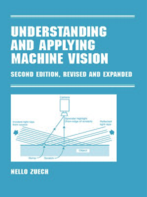 cover image of Understanding and Applying Machine Vision, Revised and Expanded