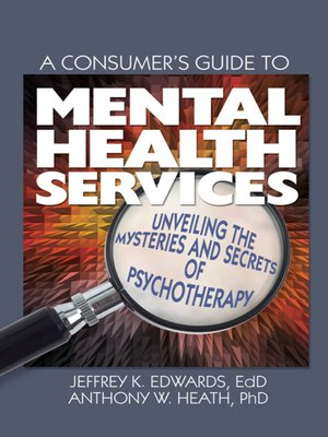 cover image of A Consumer's Guide to Mental Health Services