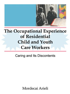 cover image of The Occupational Experience of Residential Child and Youth Care Workers