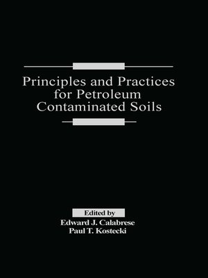 cover image of Principles and Practices for Petroleum Contaminated Soils