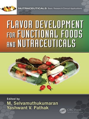 cover image of Flavor Development for Functional Foods and Nutraceuticals