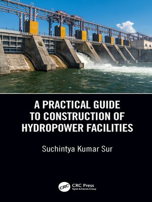 cover image of A Practical Guide to Construction of Hydropower Facilities