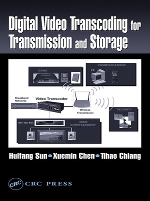 cover image of Digital Video Transcoding for Transmission and Storage
