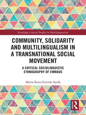 cover image of Community, Solidarity and Multilingualism in a Transnational Social Movement