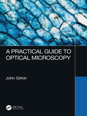 cover image of A Practical Guide to Optical Microscopy