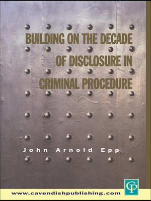 cover image of Building on the Decade of Disclosure In Criminal Procedure