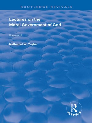 cover image of Lectures on the Moral Government of God