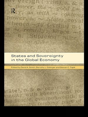 cover image of States and Sovereignty in the Global Economy