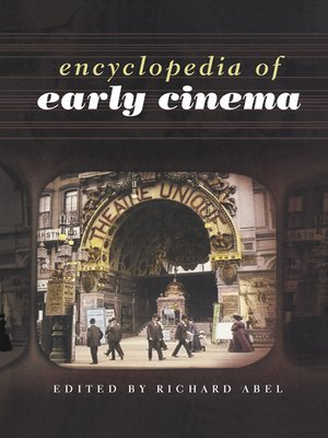 cover image of Encyclopedia of Early Cinema