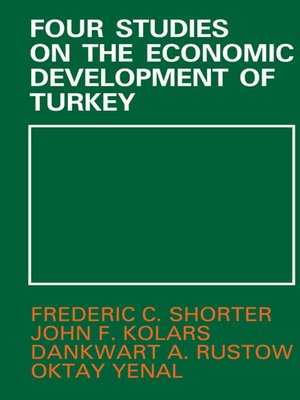 cover image of Four Studies on the Economic Development of Turkey