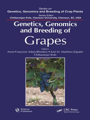 cover image of Genetics, Genomics, and Breeding of Grapes