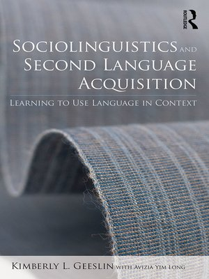 cover image of Sociolinguistics and Second Language Acquisition