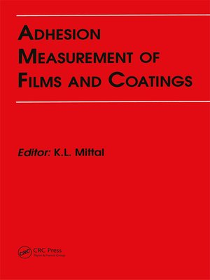 cover image of Adhesion Measurement of Films and Coatings