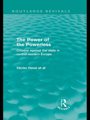 cover image of The Power of the Powerless (Routledge Revivals)