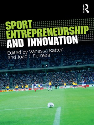 cover image of Sport Entrepreneurship and Innovation