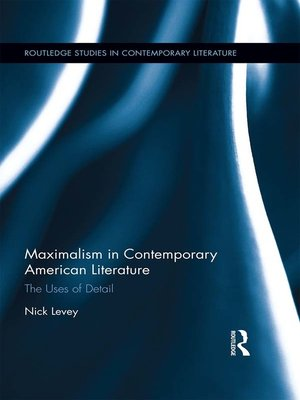 cover image of Maximalism in Contemporary American Literature