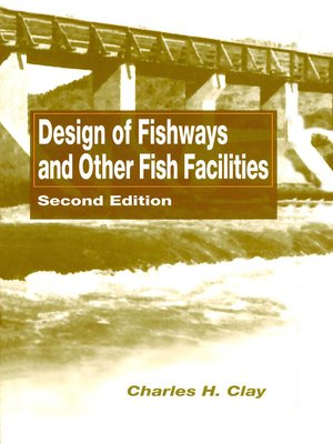 cover image of Design of Fishways and Other Fish Facilities