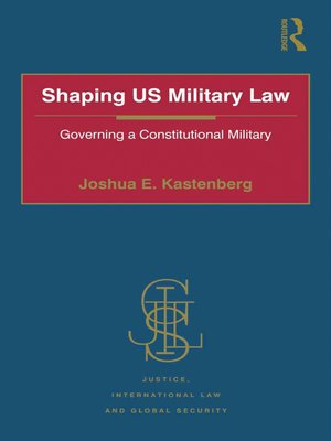 cover image of Shaping US Military Law