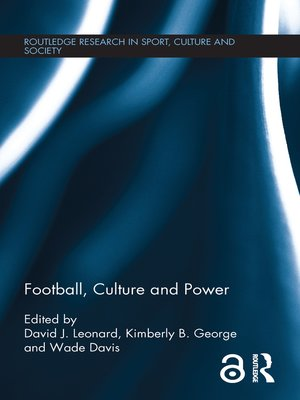 cover image of Football, Culture and Power