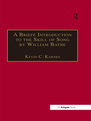 cover image of A Briefe Introduction to the Skill of Song by William Bathe