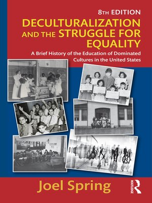 cover image of Deculturalization and the Struggle for Equality