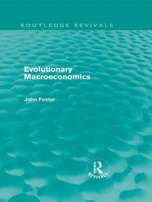 cover image of Evolutionary Macroeconomics (Routledge Revivals)